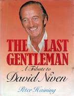 The Last Gentleman, A tribute to David Niven