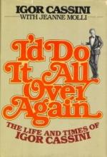 Igor Cassini - I'd Do It All Over Again - book cover