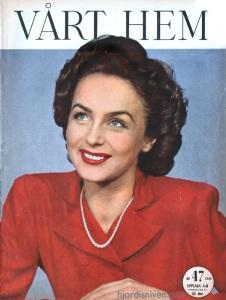 Hjordis Genberg,on the cover of Vart Hem magazine, Sweden. November 1943